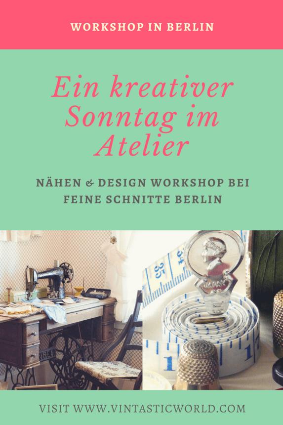 Ein kreativer Sonntag im Atelier - Nähen & Designen im Workshop bei Feine Schnitte Berlin