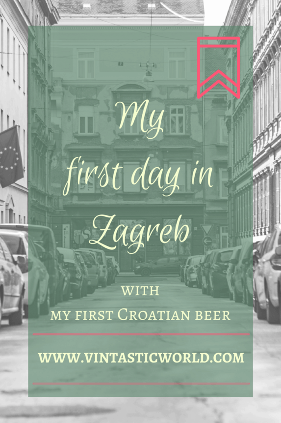 My first day in Zagreb