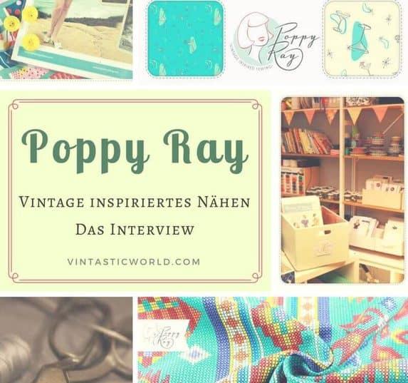 1940er und 50er Jahre Schnittmuster & Vintage Stoffe bei Poppy Ray. Vintage Nähen mit Stoff im Stil vergangener Jahrzehnte. Berliner Online-Shop Poppy Ray im Interview. Vintage Stoffe aus aller Welt für dein Vintage Näh-Projekt findest du bei Poppy Ray. Was der Shop alles bietet & wo du ihn findest, gibt es hier.