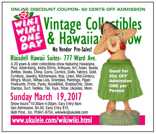 Wiki Wiki One Day Vintage Collectibles & Hawaiiana Show Voucher - Honolulu Shopping / Hawaii Shopping für Vintage Fans & Sammler