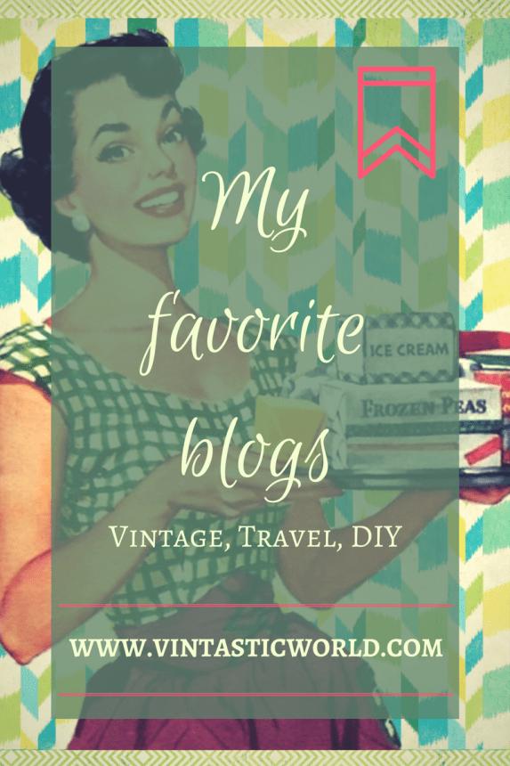 Meine Lieblingsblogs - Vintage, Travel, DIY Blogs