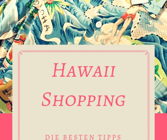 Hawaii Shopping. Die besten Vintage Shops für deine Honolulu Shopping Tour und die besten Adressen des besten Ahoha Shirt Shop in Honolulu, Oahu + Waikiki.