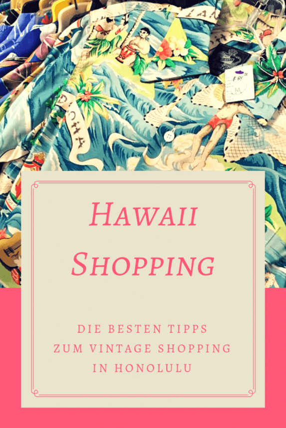 6f9ea91f29b7f2 Hawaii Shopping  Meine liebsten Vintage   Aloha Shirt Shops in Honolulu