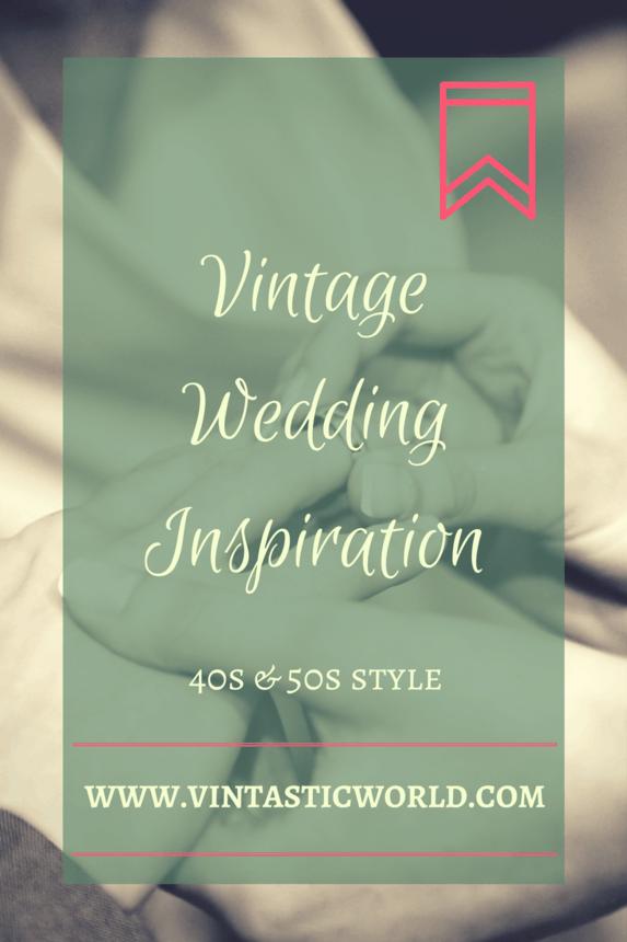 Vintage-Wedding 40s & 50s - Blog