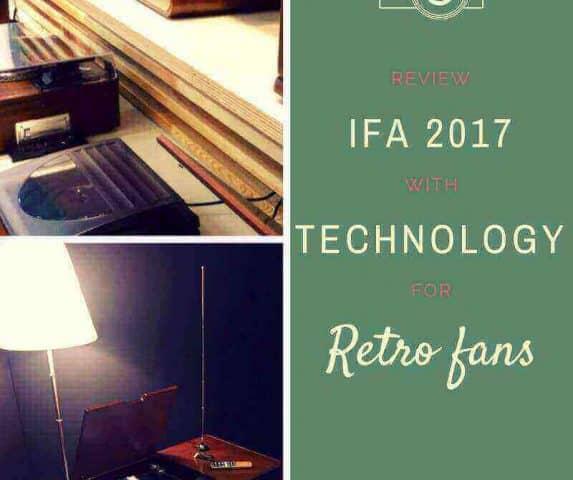 IFA 2017 Review - Funkausstellung für Retro-Fans.