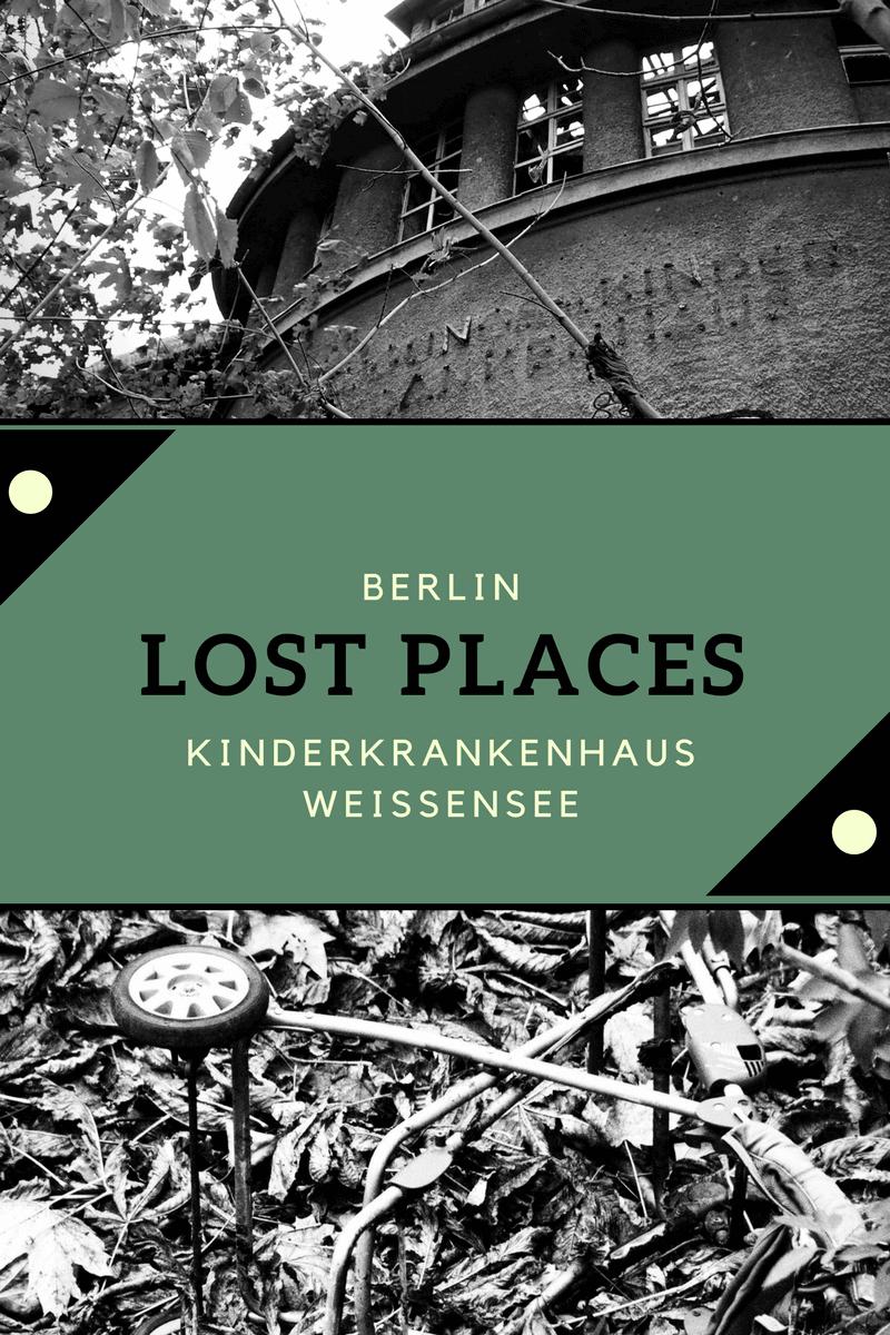 Lost Place: Das verlassene Kinderkrankenhaus Berlin-Weißensee