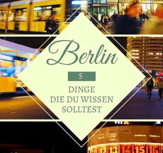 5 Dinge die du über Berlin wissen solltest - Berliner Schnauze, BVG und Identitätskrise