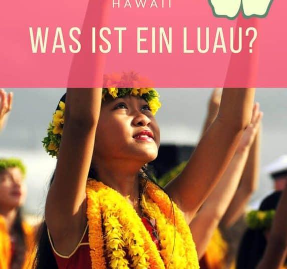 Was bedeutet Luau? Woher kommt die Tradition des Luau? Ist es nur hawaiianisch für Tiki Party? Gib nicht nur eine Mottoparty Hawaii, sondern ein Luau!