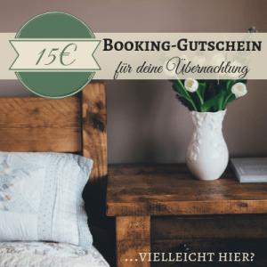 15€ Booking.com Gutschein - Mein Geschenk an dich für deine nächste Übernachtung.