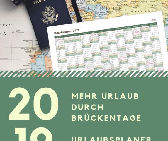 Urlaubsplaner für mehr Freizeit durch Feiertage & Brückentage mit wenigen Urlaubstagen. Urlaubsplanung 2019 mit kostenlosem Urlaubskalender zum Download.