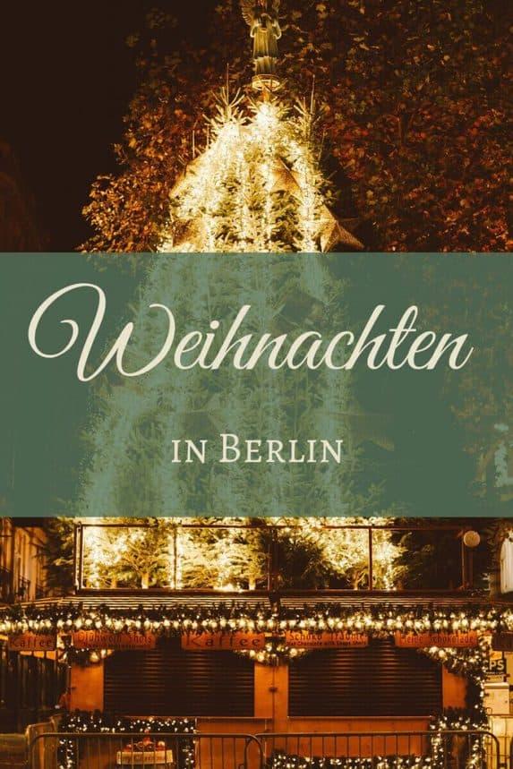 Weihnachtsmarkt Berlin Beginn.Tipps Für Den Besuch Der Schönsten Weihnachtsmärkte In Berlin