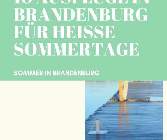 Ausflugsziele Brandenburg im Sommer bei Hitze