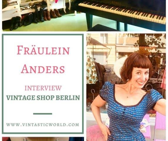 """Vintage Shopping Berlin. """"Fräulein Anders"""" bietet ein besonderes Vintage-Shopping-Erlebnis. Wir haben Inhaberin Lilly zum Vintage Shop Berlin interviewed."""